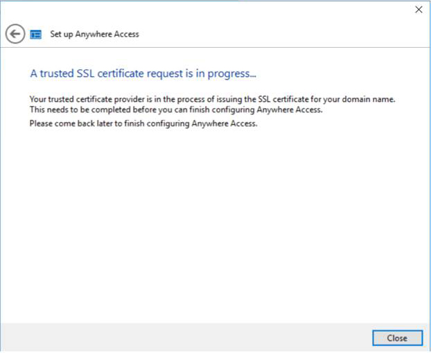 Windows Server 2016 Essentials - A trusted SSL Certificate request is in progress